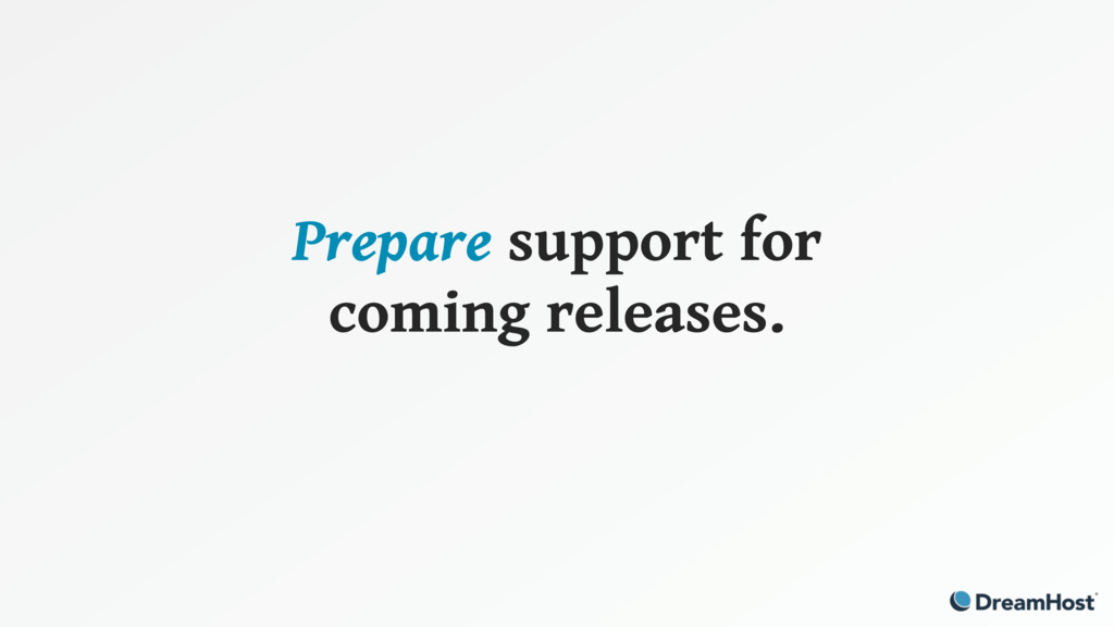 Prepare support for coming releases.