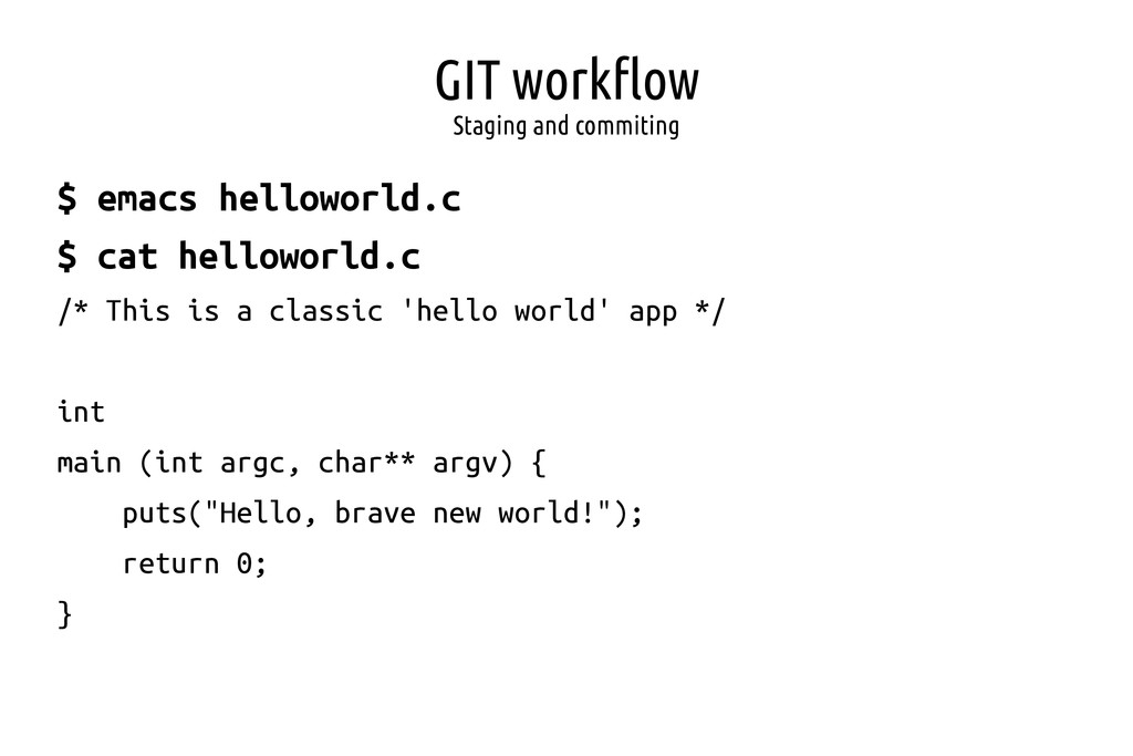 GIT workflow Staging and commiting $ emacs hell...