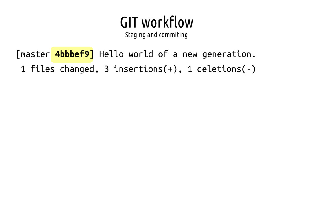 GIT workflow Staging and commiting [master 4bbb...