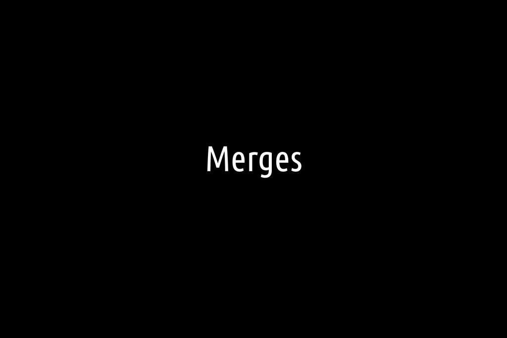 Merges