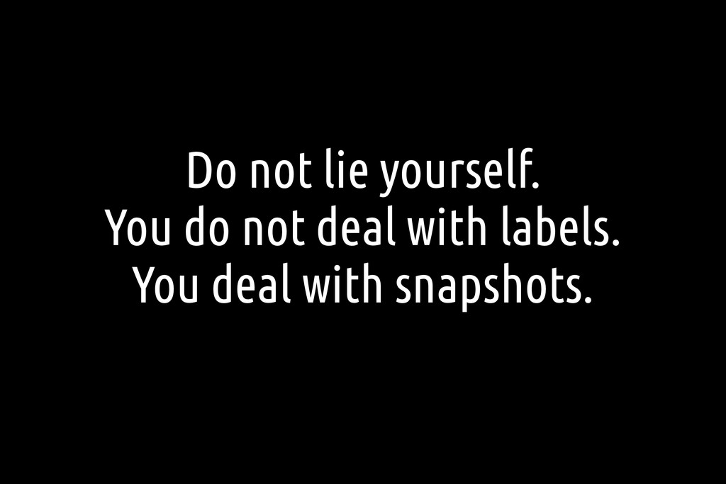 Do not lie yourself. You do not deal with label...