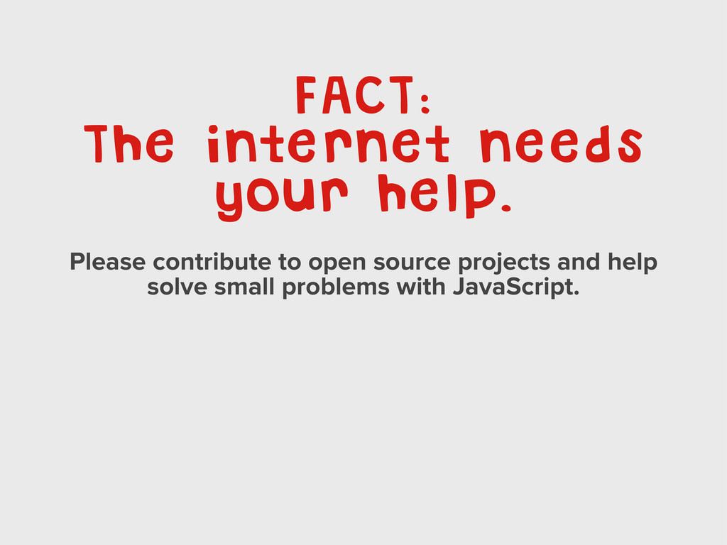 FACT: The internet needs your help. Please cont...