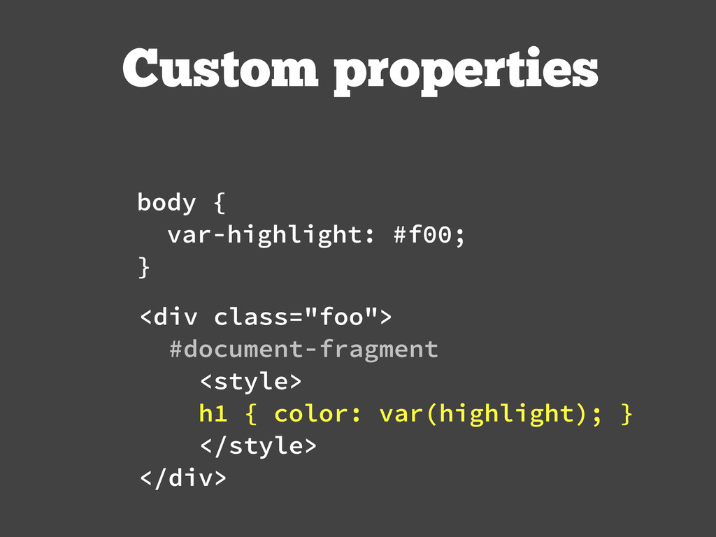"Custom properties <div class=""foo""> #document-f..."