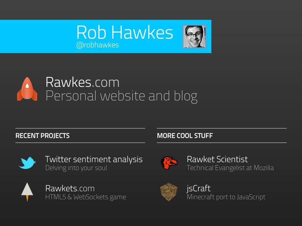 Rob Hawkes Rawkets.com HTML5 & WebSockets game ...