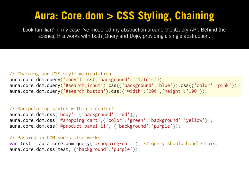 Aura: Core.dom > CSS Styling, Chaining // Chain...