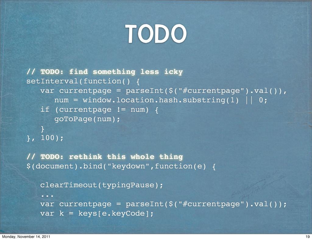 TODO ! // TODO: find something less icky ! setI...