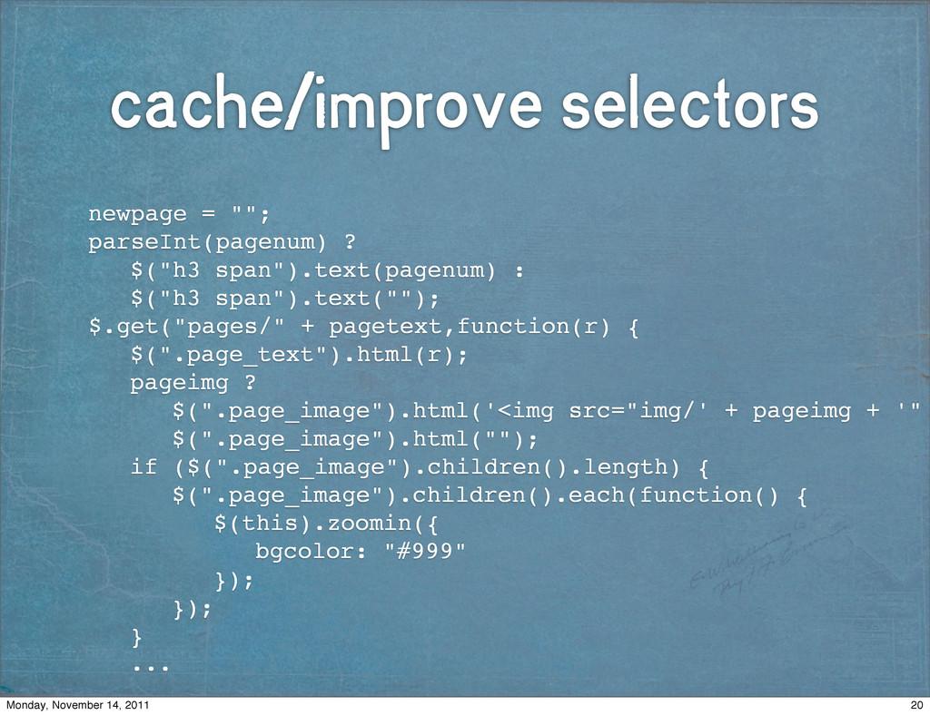 "cache/improve selectors ! newpage = """"; ! parse..."
