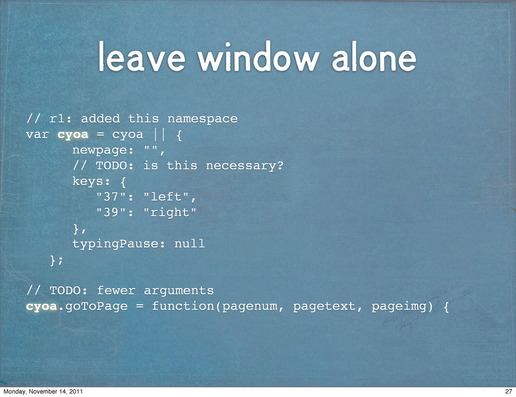 leave window alone // r1: added this namespace ...