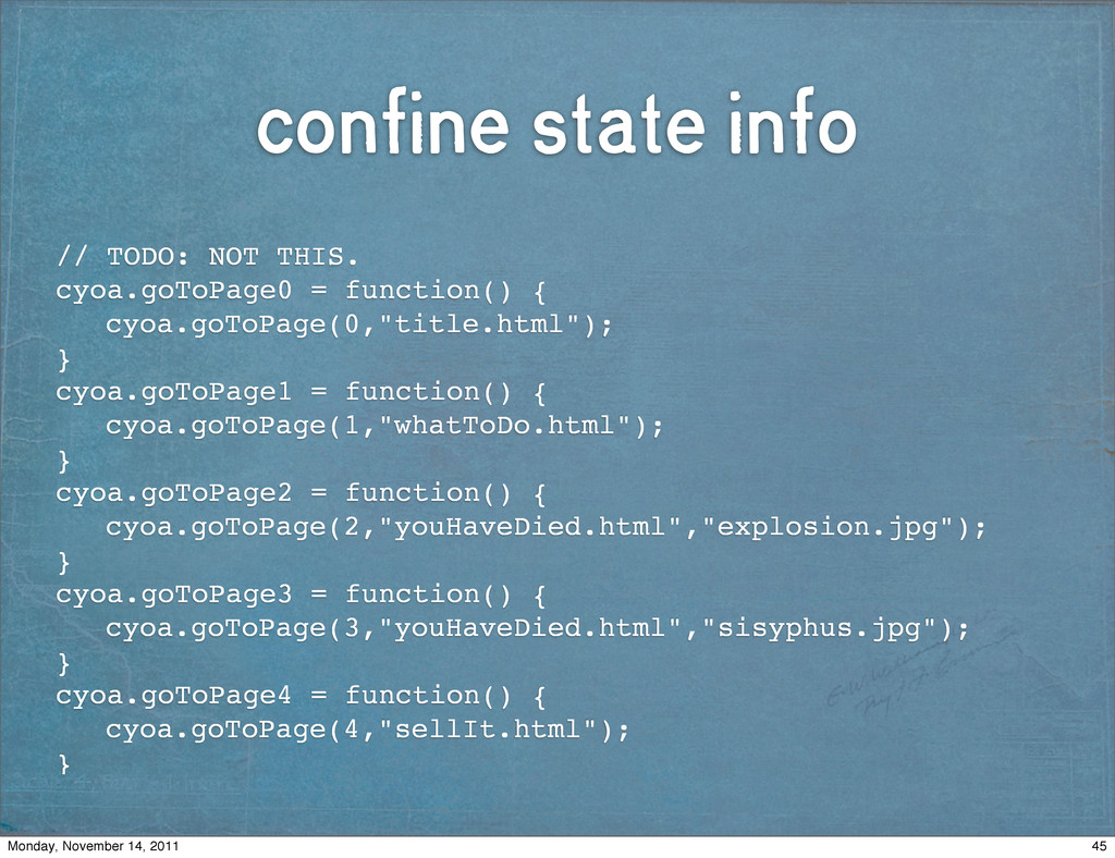 confine state info // TODO: NOT THIS. cyoa.goTo...