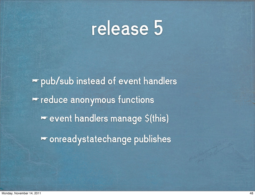 release 5 ☛ pub/sub instead of event handlers ☛...