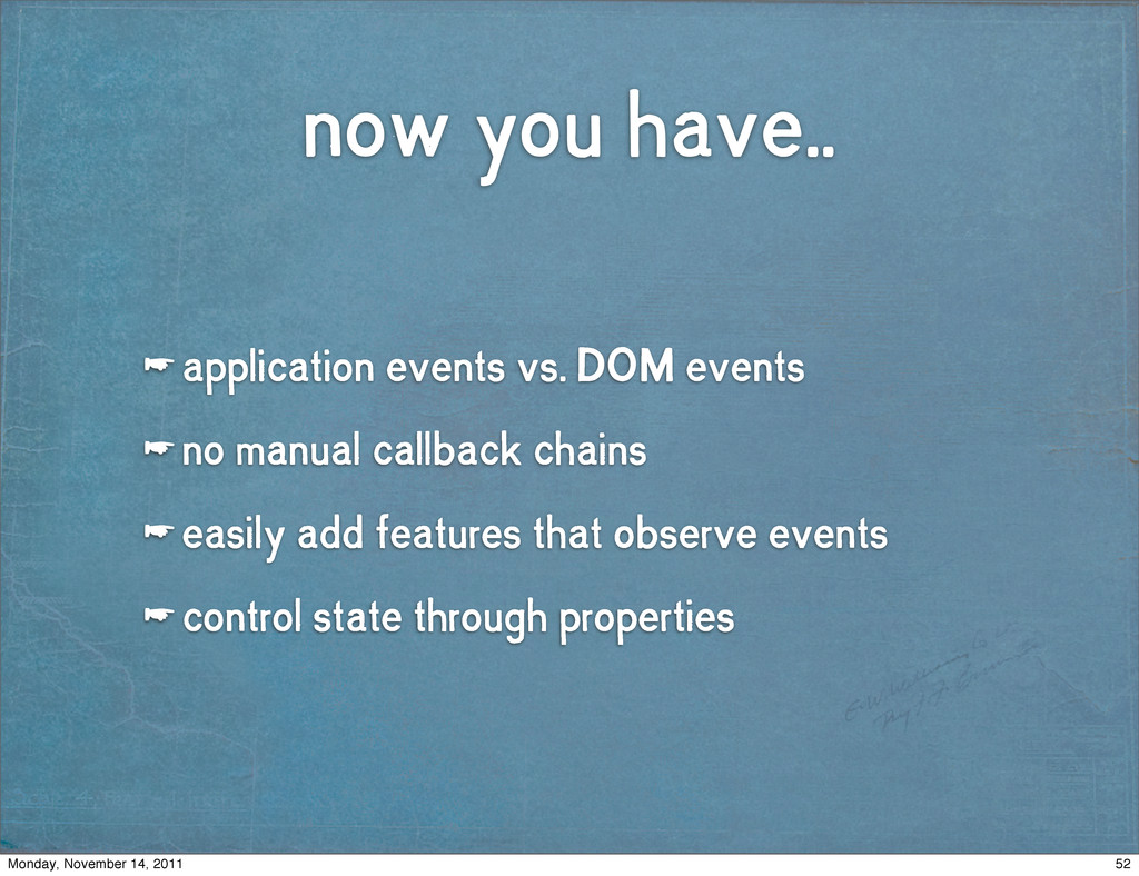 now you have.. ☛ application events vs. DOM eve...