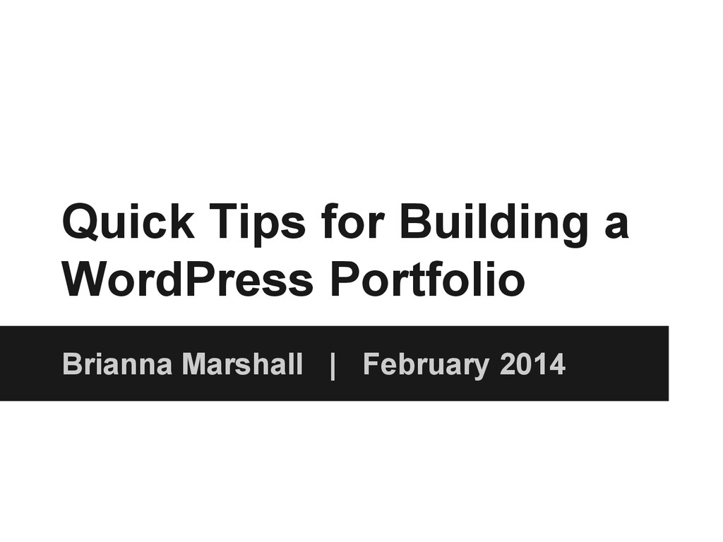 Quick Tips for Building a WordPress Portfolio B...