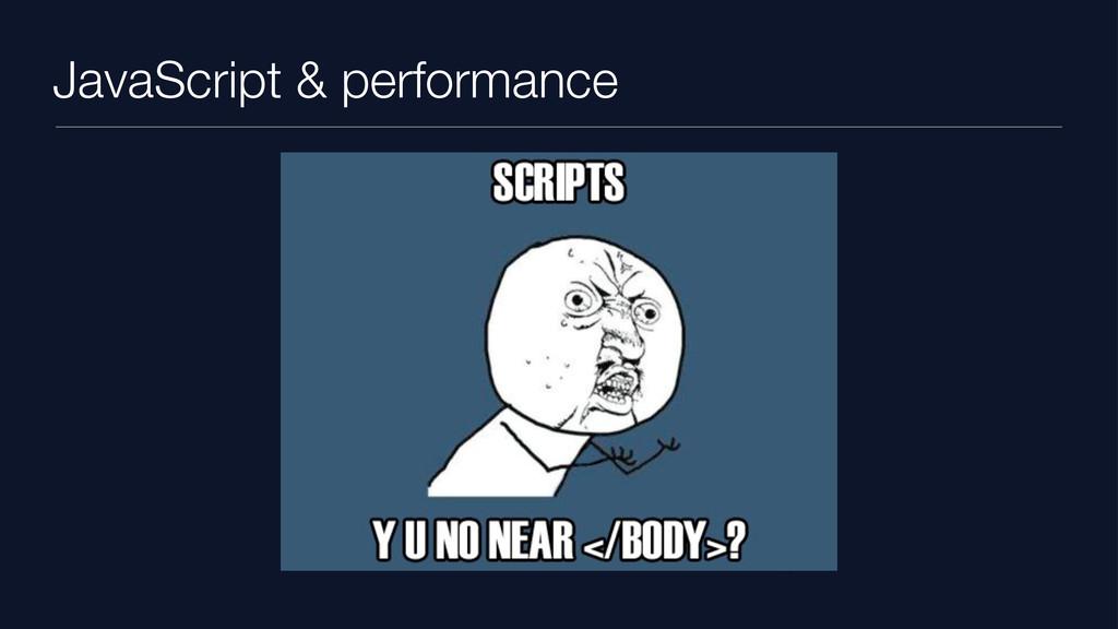 JavaScript & performance