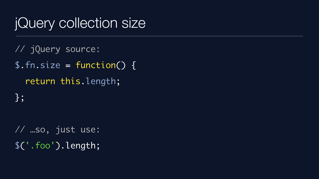 jQuery collection size // jQuery source: $.fn.s...