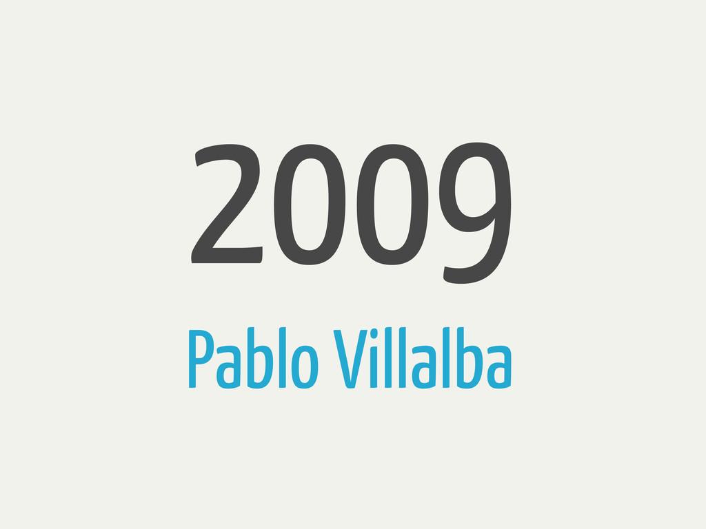 2009 Pablo Villalba