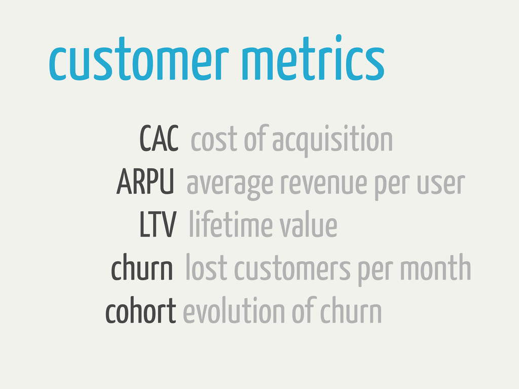 customer metrics CAC cost of acquisition ARPU a...
