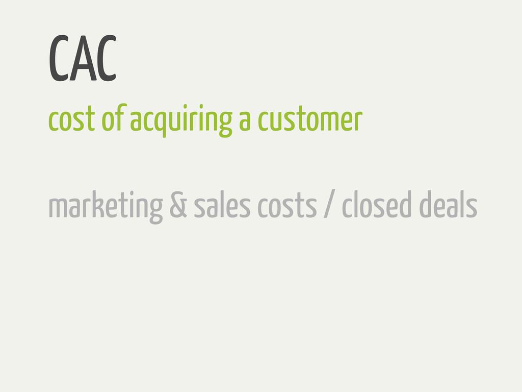 CAC cost of acquiring a customer marketing & sa...