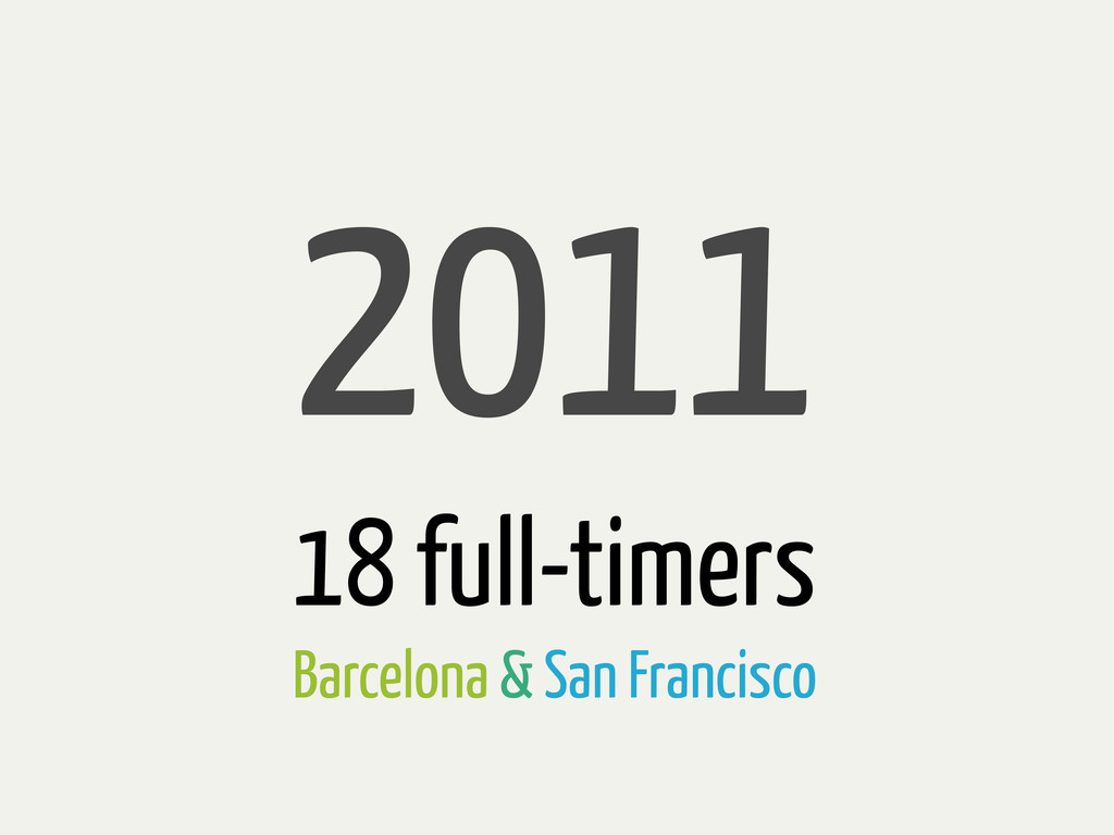 2011 18 full-timers Barcelona & San Francisco