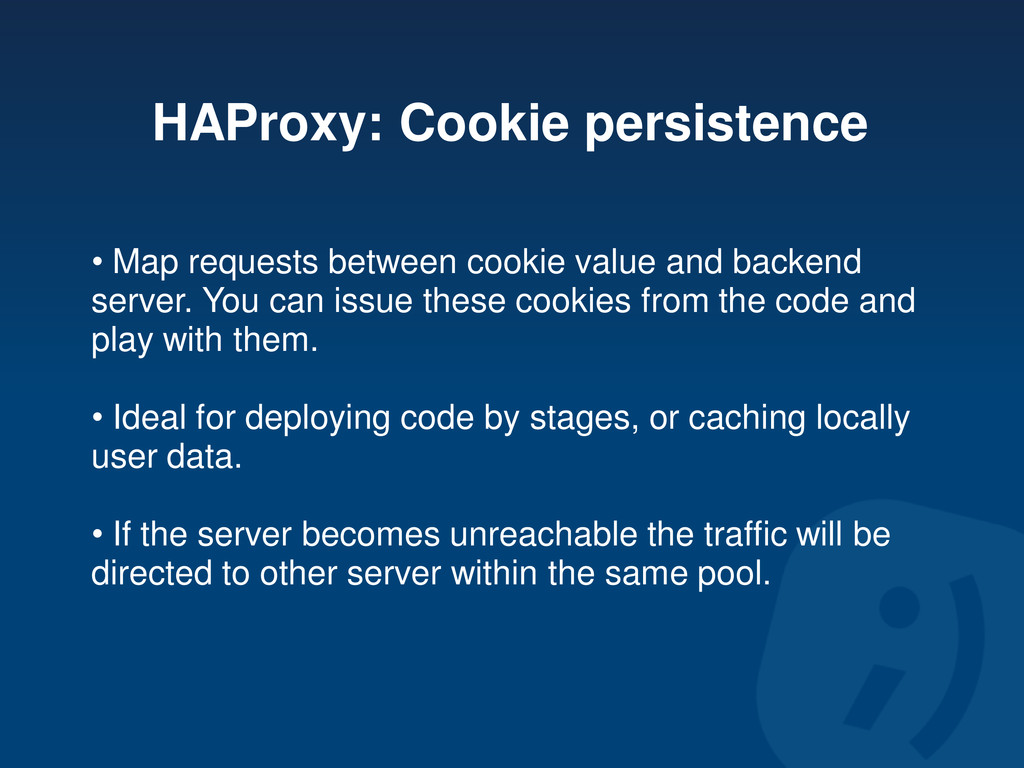 HAProxy: Cookie persistence • Map requests betw...
