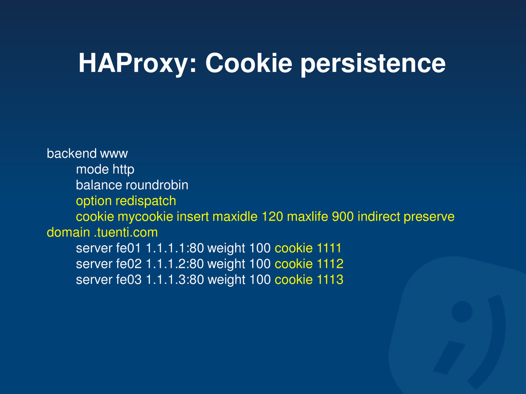 HAProxy: Cookie persistence backend www mode ht...