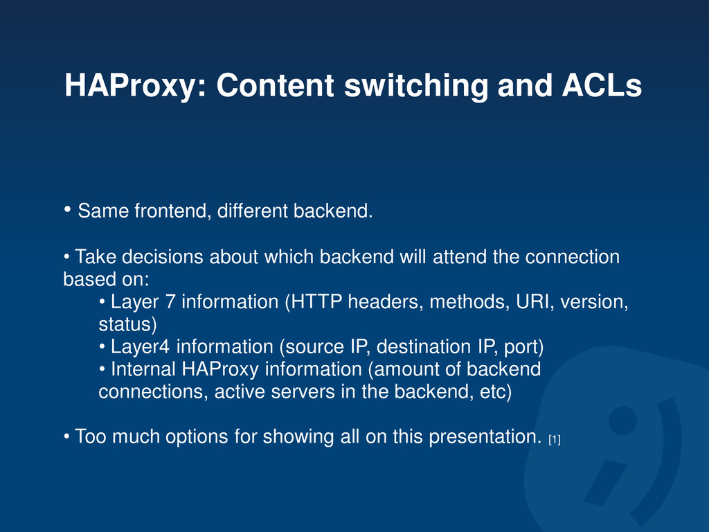 HAProxy: Content switching and ACLs • Same fron...