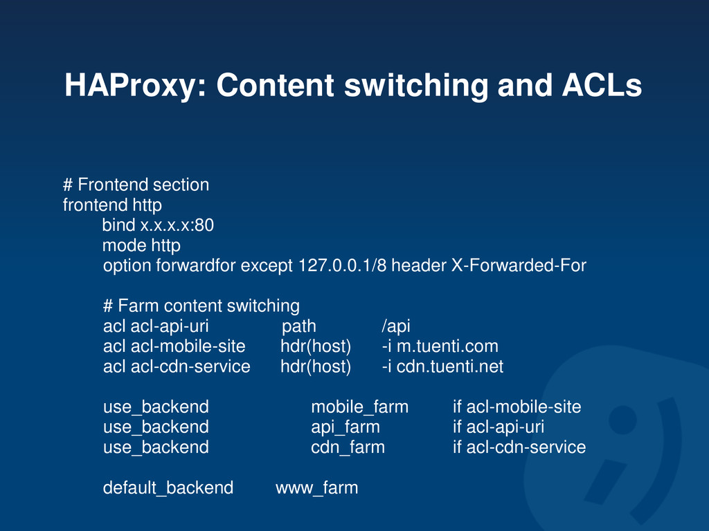 HAProxy: Content switching and ACLs # Frontend ...