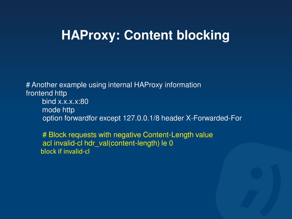 HAProxy: Content blocking # Another example usi...