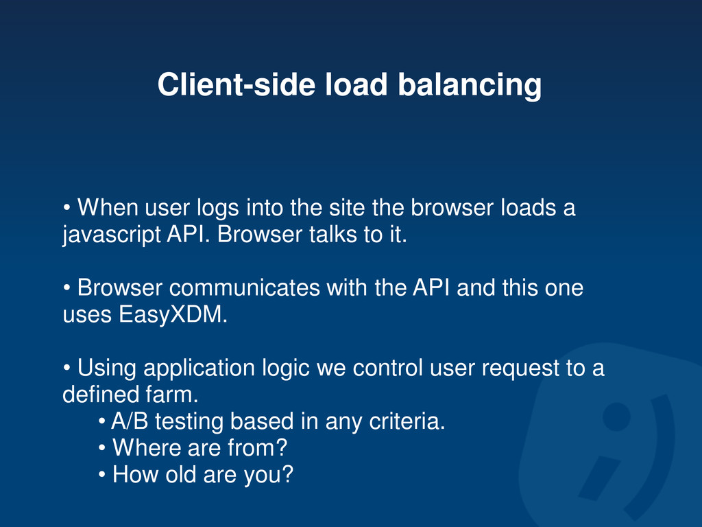 Client-side load balancing • When user logs int...
