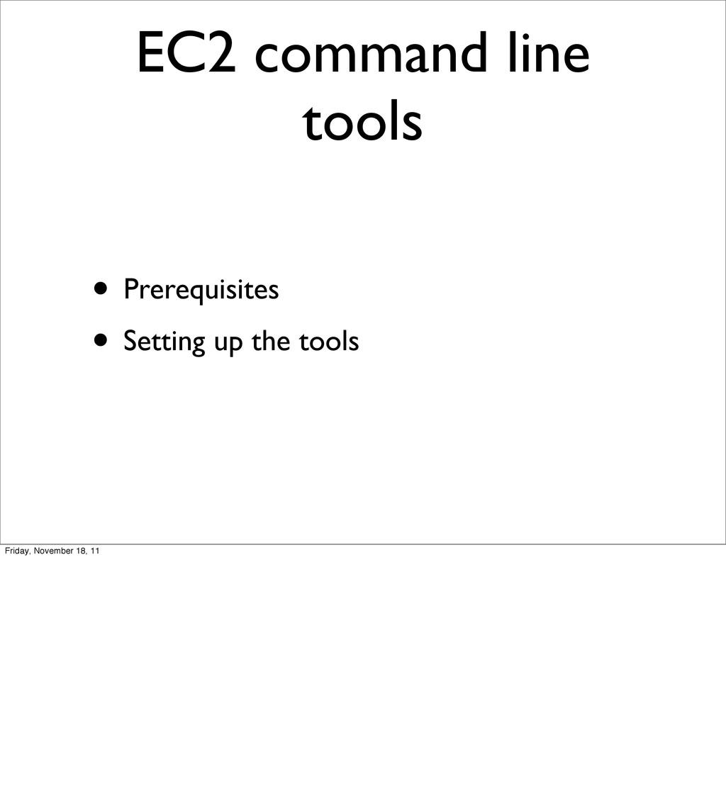 EC2 command line tools • Prerequisites • Settin...
