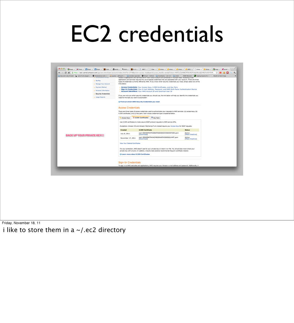 EC2 credentials Friday, November 18, 11 i like ...