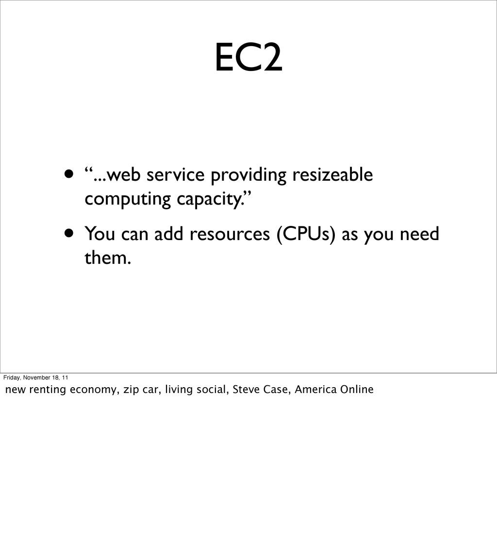 "• ""...web service providing resizeable computin..."