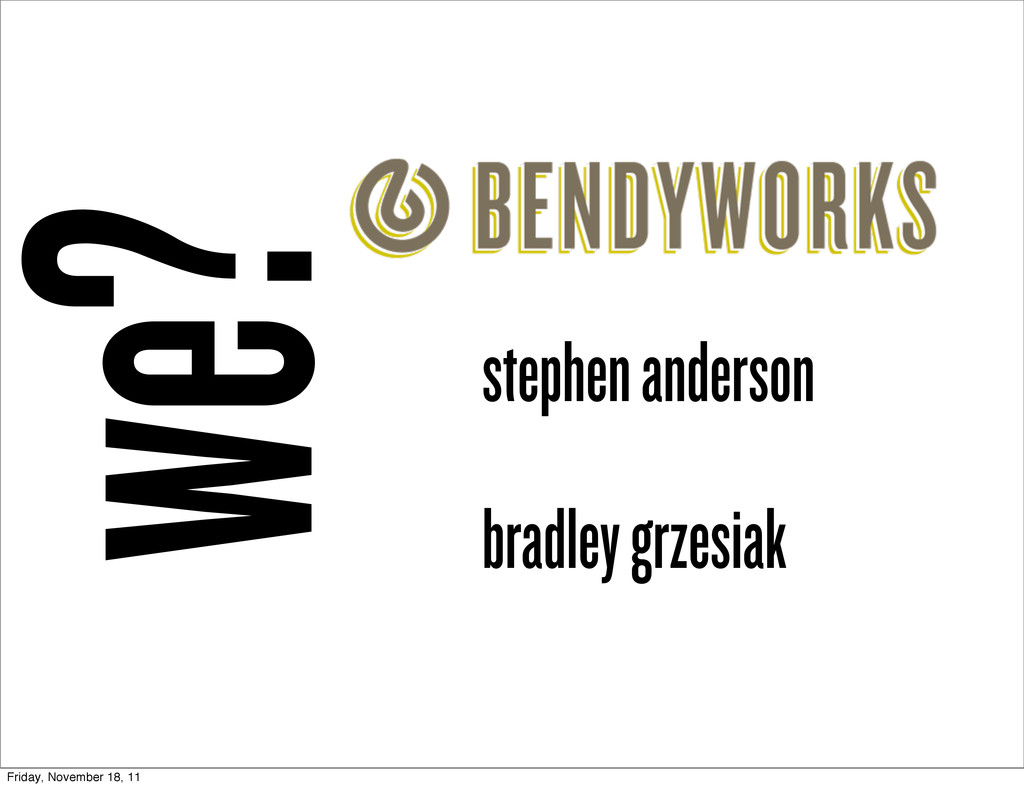 we? stephen anderson bradley grzesiak Friday, N...
