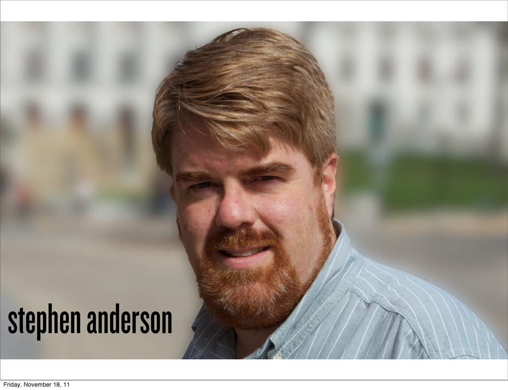 stephen anderson Friday, November 18, 11