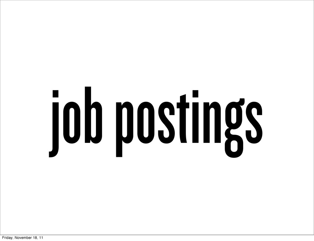 job postings Friday, November 18, 11