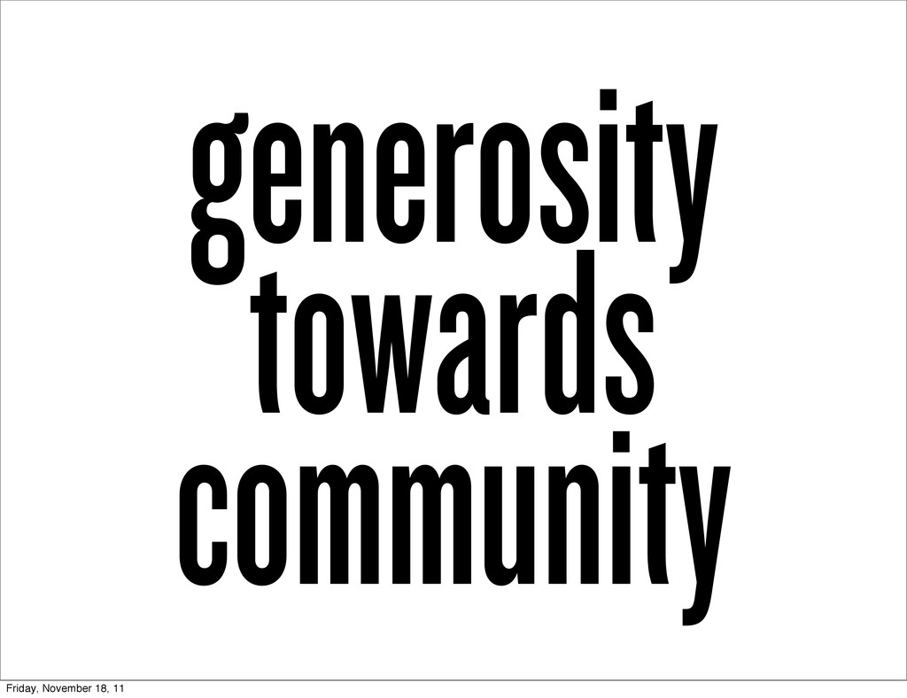 generosity towards community Friday, November 1...