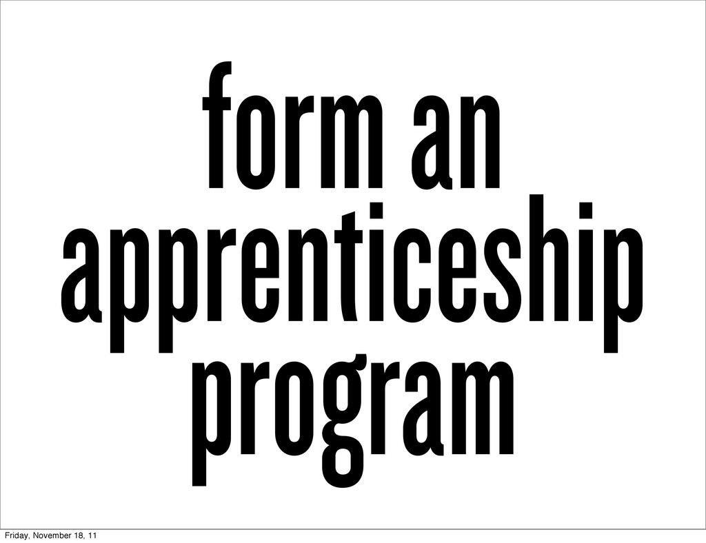 form an apprenticeship program Friday, November...