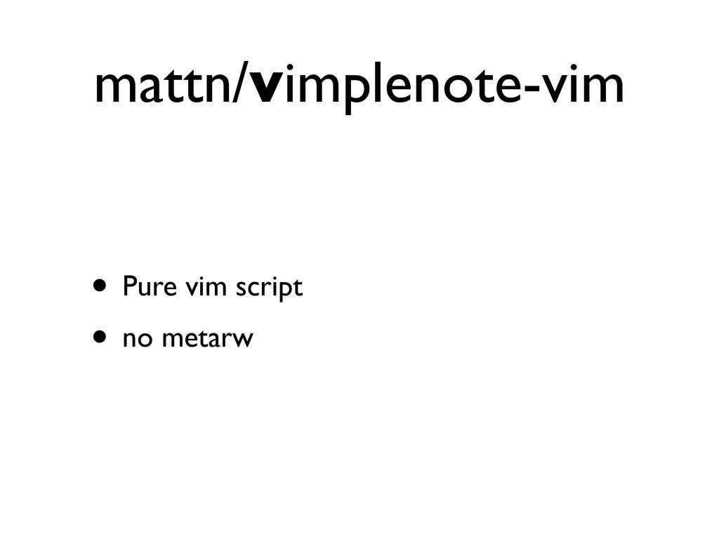 mattn/vimplenote-vim • Pure vim script • no met...
