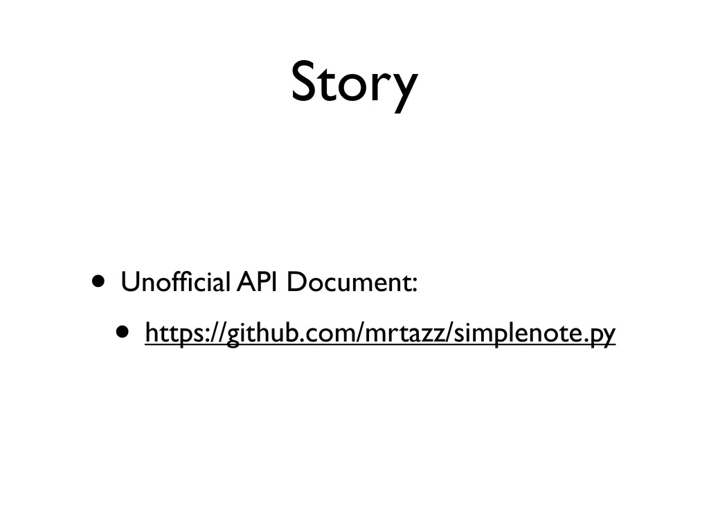 Story • Unofficial API Document: • https://githu...