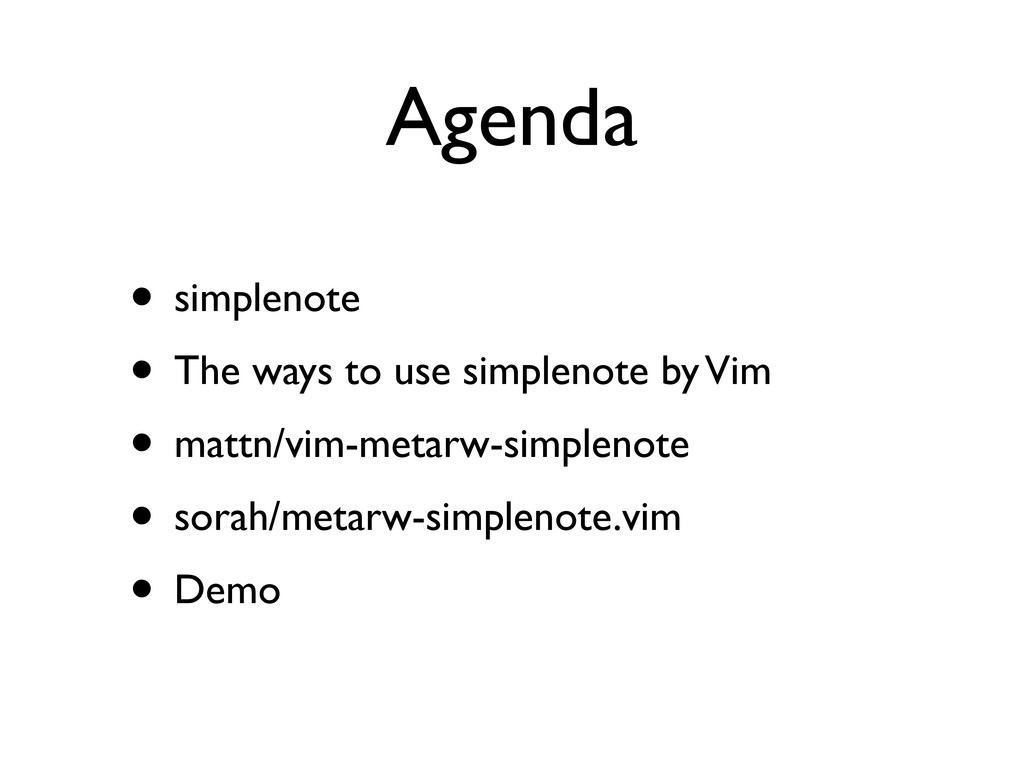 Agenda • simplenote • The ways to use simplenot...
