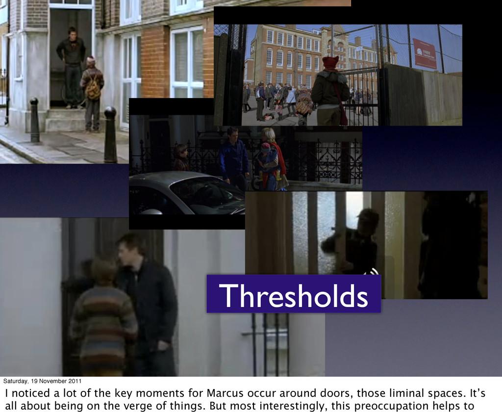 Thresholds Saturday, 19 November 2011 I noticed...