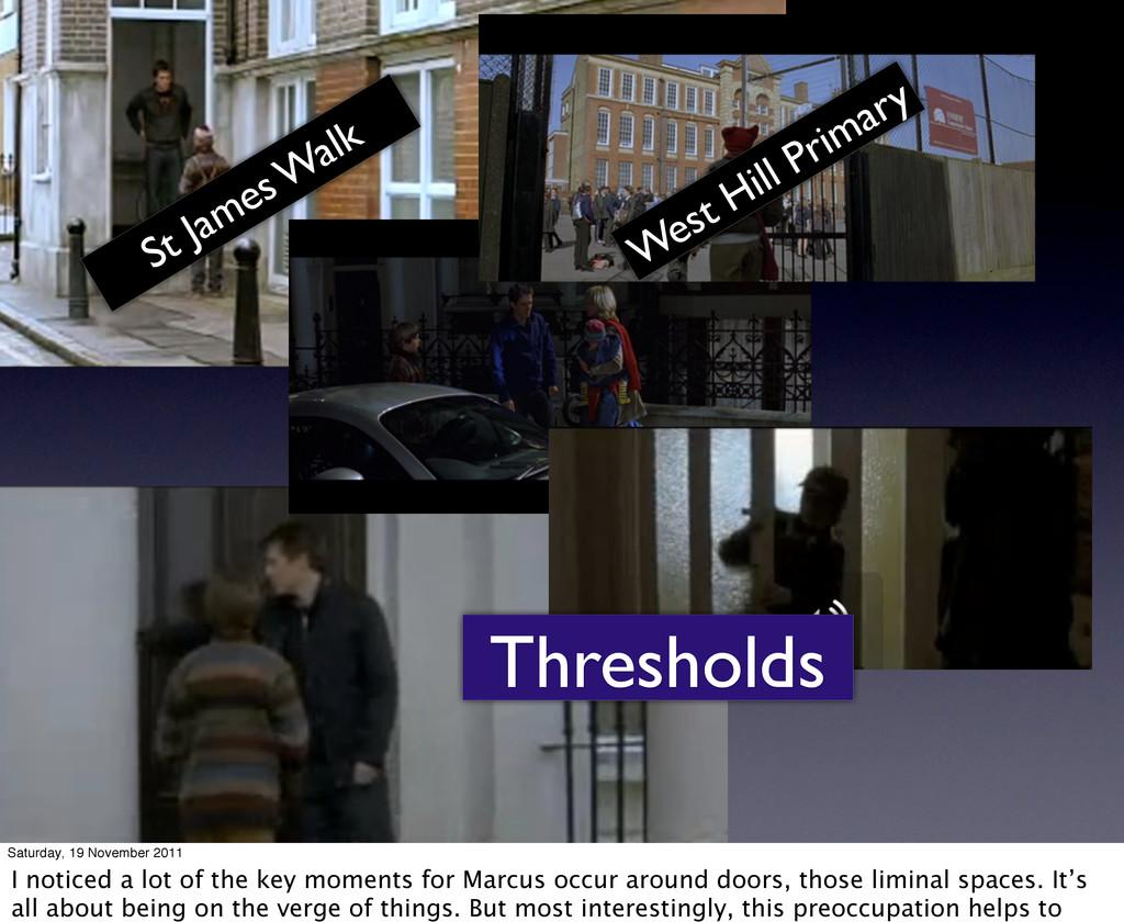 Thresholds St James W alk West Hill Primary Sat...