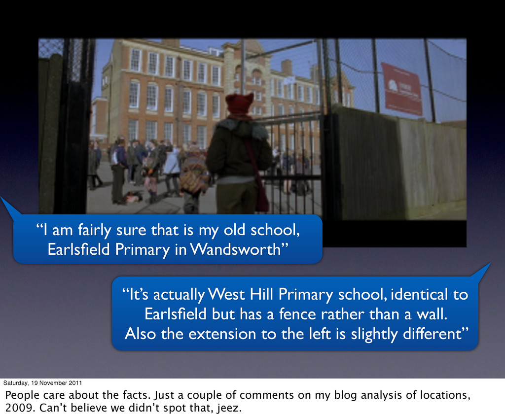"""""""I am fairly sure that is my old school, Earlsfi..."""