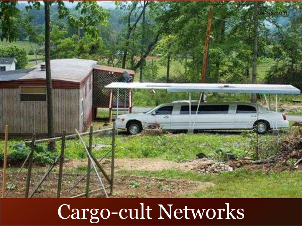 Cargo-cult Networks