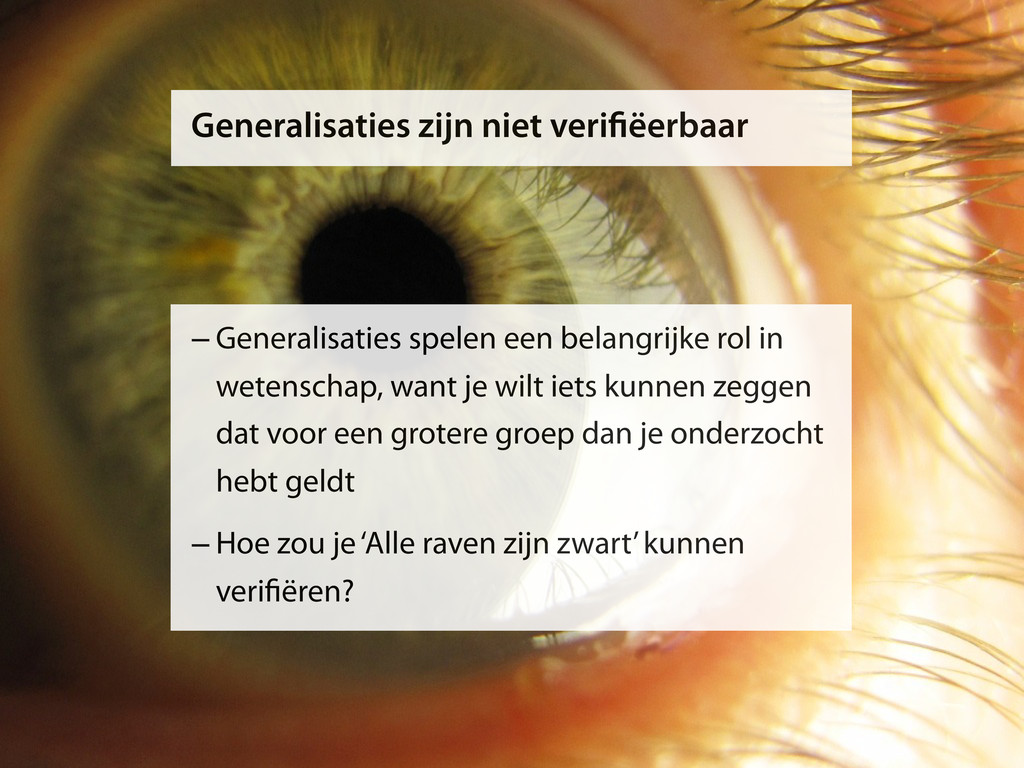 Generalisaties zijn niet veri ëerbaar –Generali...