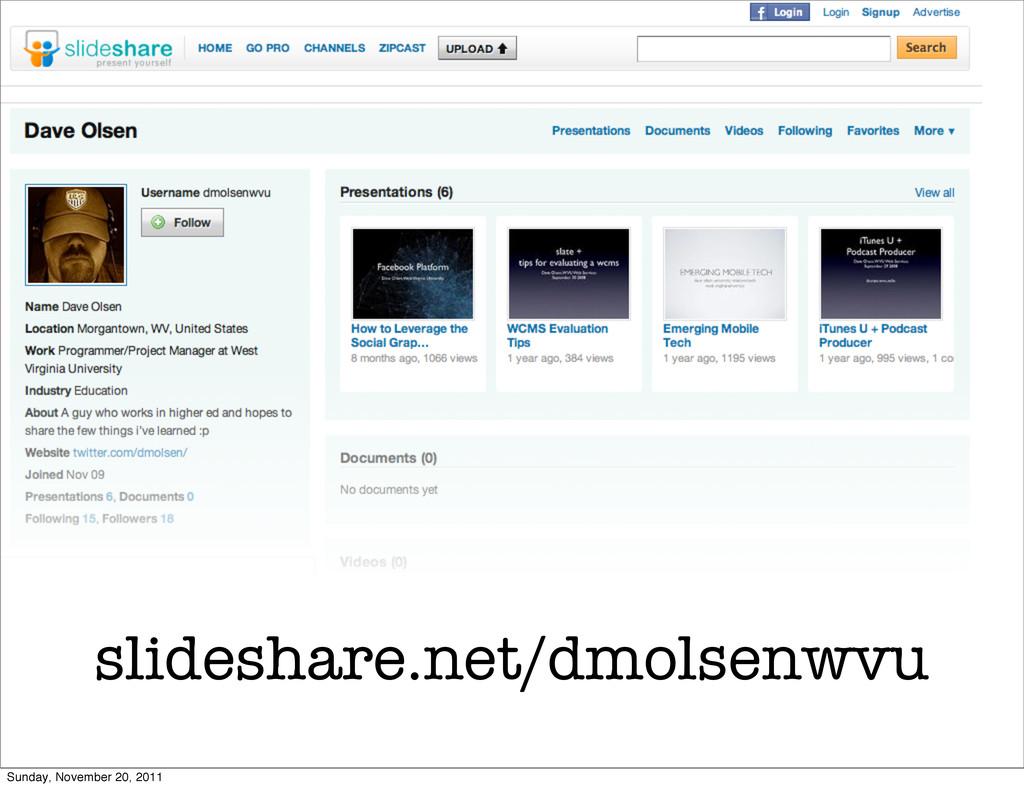 slideshare.net/dmolsenwvu Sunday, November 20, ...