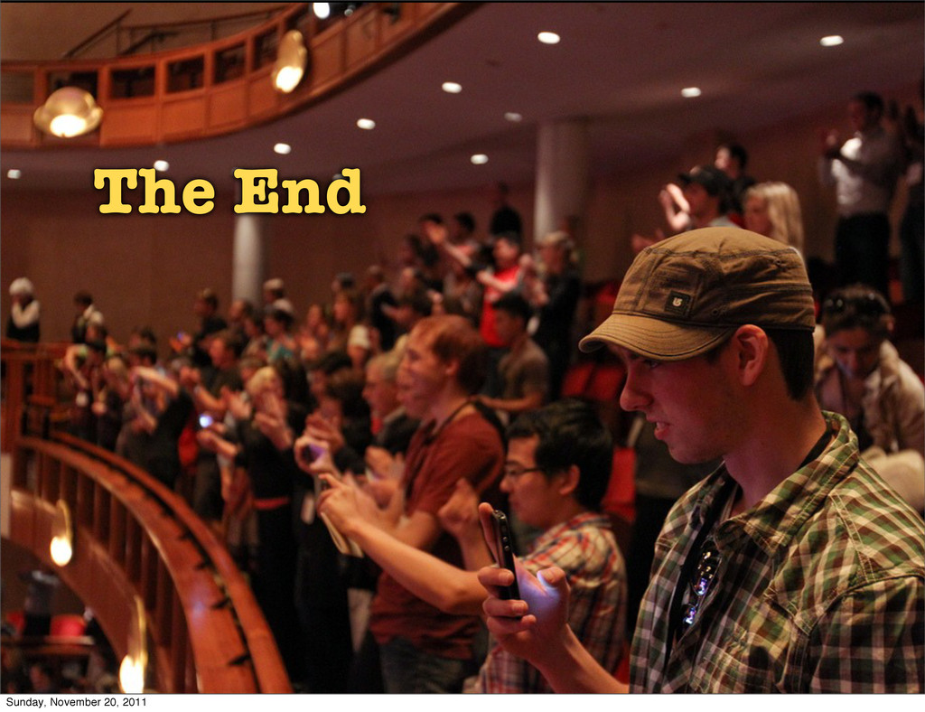 The End Sunday, November 20, 2011