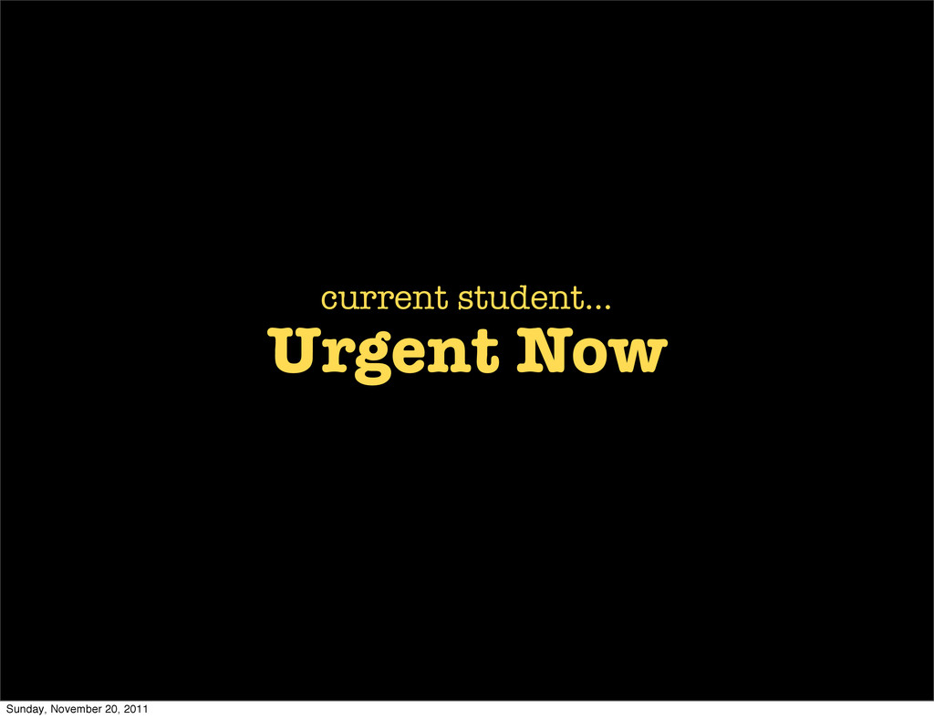 Urgent Now current student... Sunday, November ...