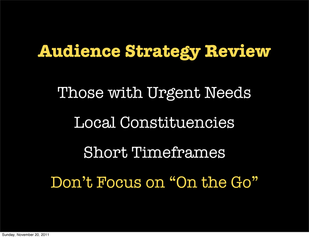 Audience Strategy Review Those with Urgent Need...