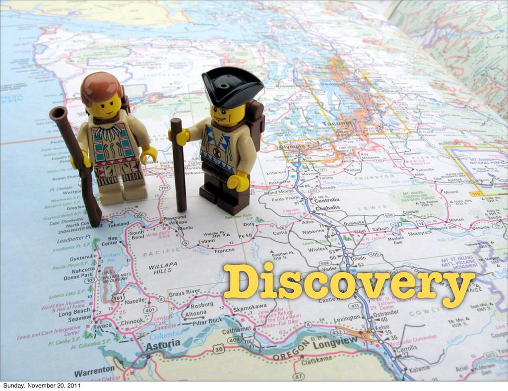 Discovery Discovery Sunday, November 20, 2011