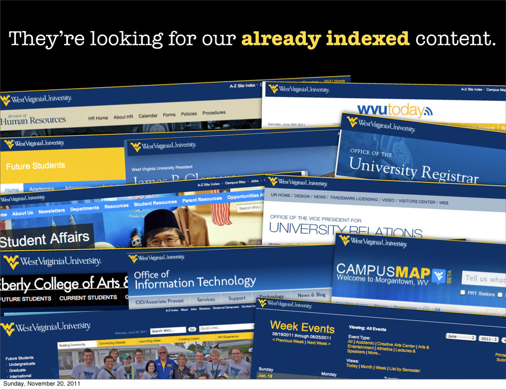 They're looking for our already indexed content...